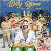 Hoy He Vuelto a Cantar de Willy Rivera