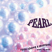 PEARL de Yung Loova