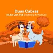 Duas Cabras by Había una Vez Cuentos Infantiles
