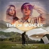 Time of Wonder (Original Motion Picture Soundtrack) by Tim Zibrat