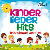 Kinder Lieder Hits, Vol. 1: Hier singen alle mit de Various Artists