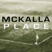 McKalla Place (feat. L & M) by Austin Apologue