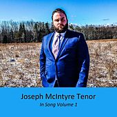 Joseph McIntyre Tenor in Song, Vol. 1 de Joseph McIntyre Tenor