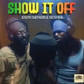 Show It Off de Joseph Shepherd