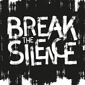 Break the Silence by Various Artists