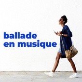 Ballade en musique by Various Artists