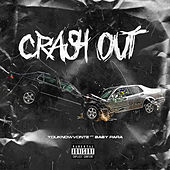 Crash Out by Youknowvonte