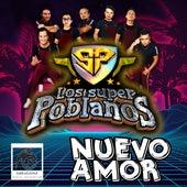 Nuevo Amor de Los Super Poblanos