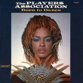 Born To Dance de The Players Association