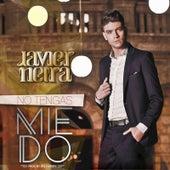 No Tengas Miedo by Javier Neira