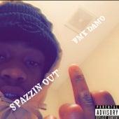 Spazzin Out von Bmk Damo