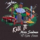 Kill It de Mizta Sandman