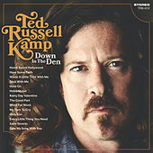 Down In The Den de Ted Russell Kamp
