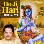 Ho Ji Hari (Bhajan) - Single by Anup Jalota
