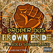 Brown Pride de Proper Dos