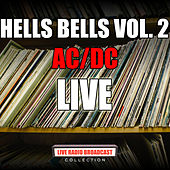 Hells Bells Vol. 2 (Live) by AC/DC