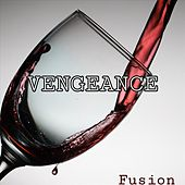 Vengeance by Fusion