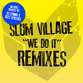 We Do It Remixes by Slum Village
