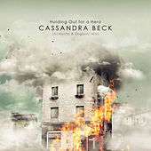 Holding out for a Hero (Acoustic & Organic Mix) von Cassandra Beck