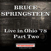 Live in Ohio '78 Part Two (Live) by Bruce Springsteen