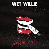 Keep On Smiling (Live) de Wet Willie
