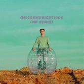 MISCOMMUNICATIONS (MK Remix) di Ant Saunders