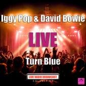 Turn Blue (Live) de Iggy Pop