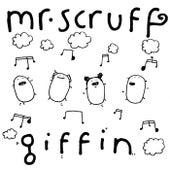 Giffin de Mr. Scruff