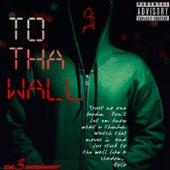 TO THA WALL de Soto