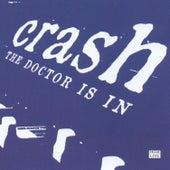 The Doctor is In (Live) von Crash