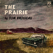 The Prairie de Tom Brosseau