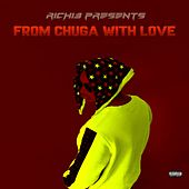 From Chuga with Love by Richie