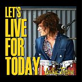 Let's Live for Today de Lucky Tongue