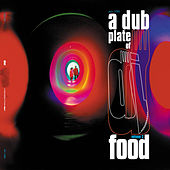 Dub Plates Of Food Vol 2 by DJ Food