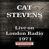 Live on London Radio 1971 (Live) de Yusuf / Cat Stevens