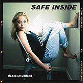 Safe Inside by Madeline Mercer