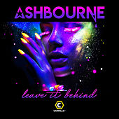 Leave It Behind by Ashbourne