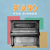 Piano For Dinner by Marc Ferrari