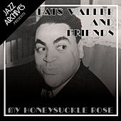 My Honeysuckle Rose - Fats Waller and Friends by Various Artists
