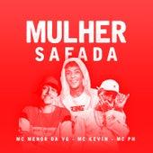 Mulher Safada by Mc Kevin