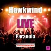 Paranoia (Live) de Hawkwind