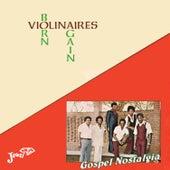 Born Again von The Violinaires
