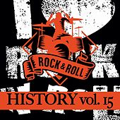 Rock & Roll History, Vol. 15 by Various Artists