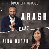 Broken Angel (feat. Aida Guran) by Arash