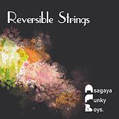 Reversible Strings by Asagaya Funky Boys