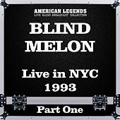 Live in NYC 1993 Part One (Live) de Blind Melon