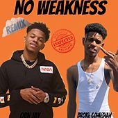 No Weakness de Broke Comedian