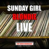 Sunday Girl (Live) von Blondie
