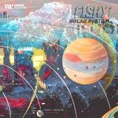 Solar System (LP Version) by Fishy