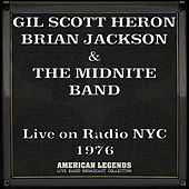 Live on Radio NYC 1976 (Live) von Gil Scott-Heron